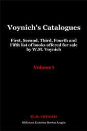 Voynich's Catalogues. Volume I: First, Second, Third, Fourth and Fifth list of books offered for sale by W.M. Voynich | Voynich, W.M.