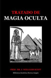 Tratado de Magia Oculta | Williams Scott, Prof. Dr. J.